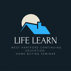 Home Buying Seminar - Life Learn West Hartford Continuing Education