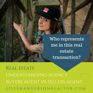 Understanding Agency, real estate, buyer broker, buyer representation, realtor