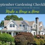 September Gardening Checklist, Realtor, Make a house a home, real estate, Fall gardens, Landscape design, plants that bloom in fall