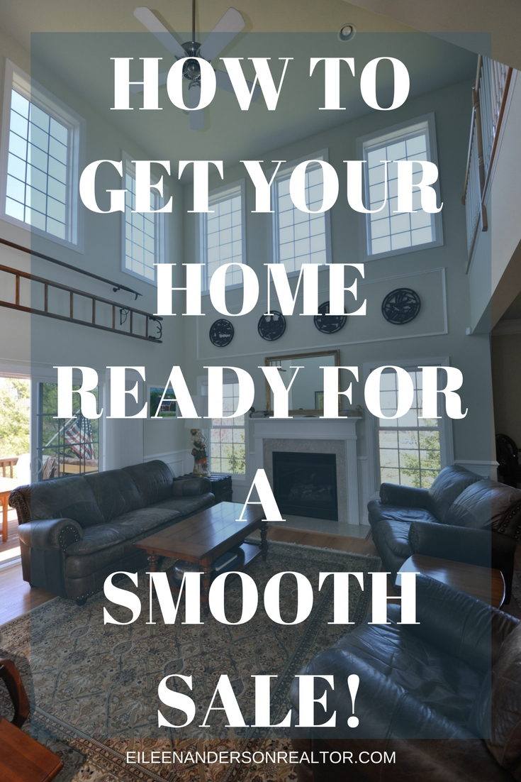 HOW TO GET YOUR HOME READY FOR A SMOOTH SALE!