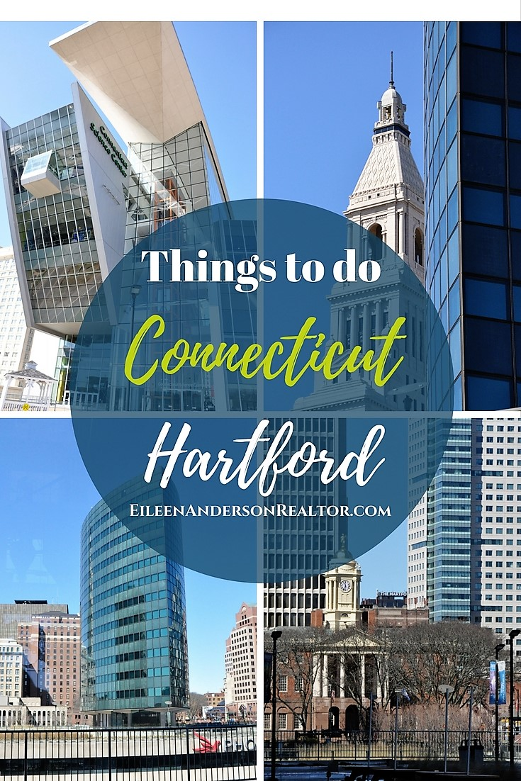 Things to do Connecticut Hartford, Real Estate Hartford CT, Realtor Hartford