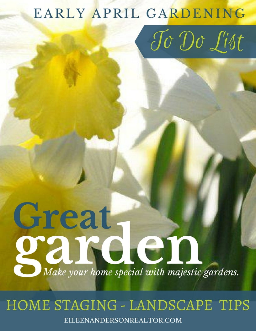 Garden Ideas, garden and lawn, early april gardening to do list, home staging to sell, curb appeal, real estate, DIY, home improvement, landscape design, Real Estate home staging. #realestate