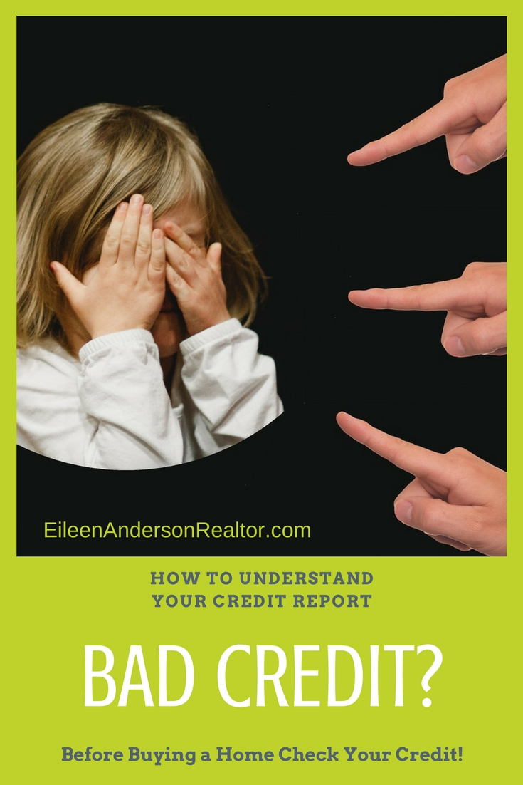 bad-credit-tips-to-clean-credit-report, credit score, credit report, bad credit, improve credit score, understand your credit report, home buying