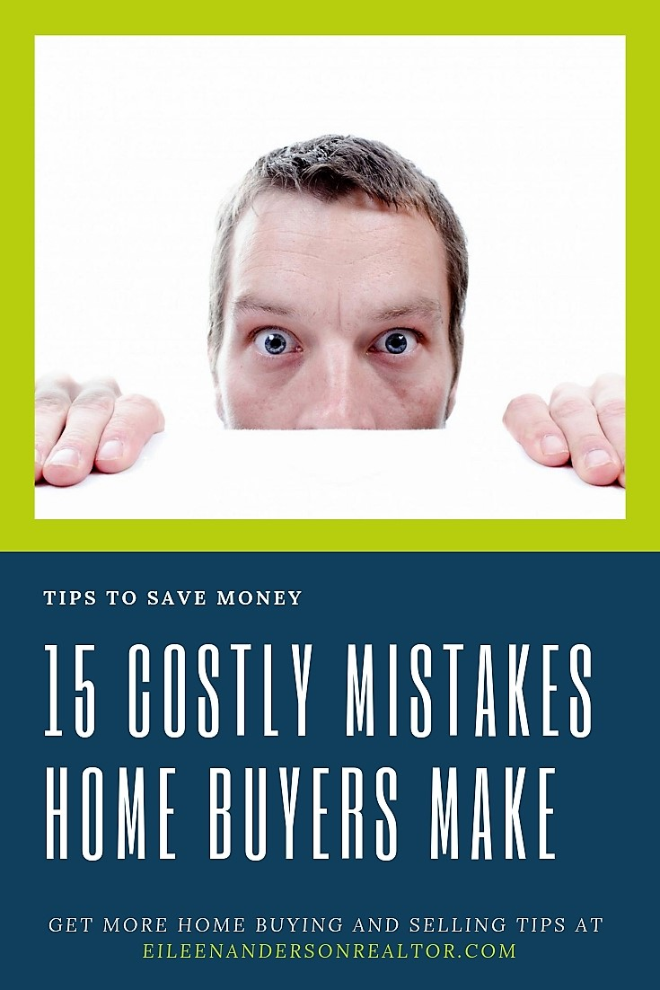 15 costly mistakes home buyers make, first time homebuyer
