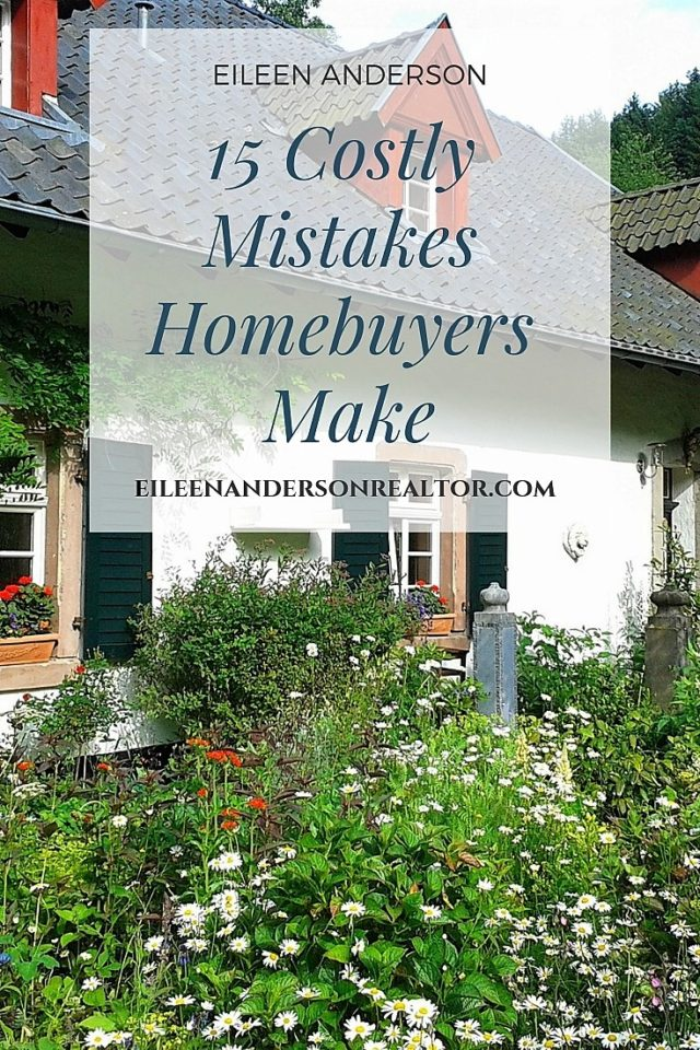 15 Costly mistakes homeowners make. Don't leave money on the table. First Time Home Buyers guide, mortgage information. Steps to buy a home. #realestate #firsttimehomebuyers #credit #homebuying