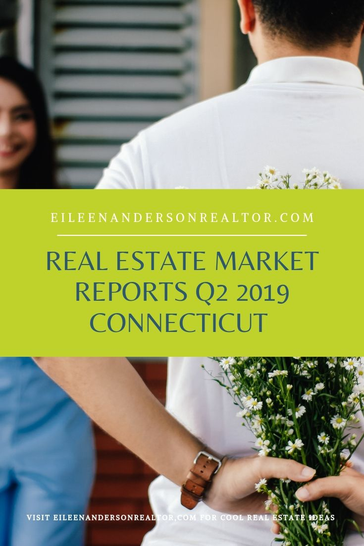 Connecticut Real Estate Market q2 2019