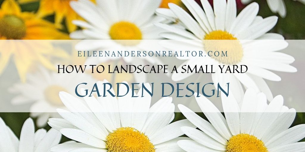 how to landscape and garden small yard