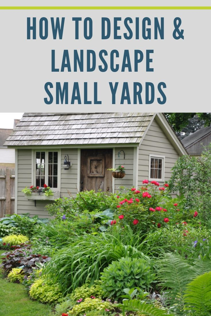 How To Design And Landscape A Small Yard Eileen Anderson