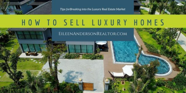 How to sell luxury homes