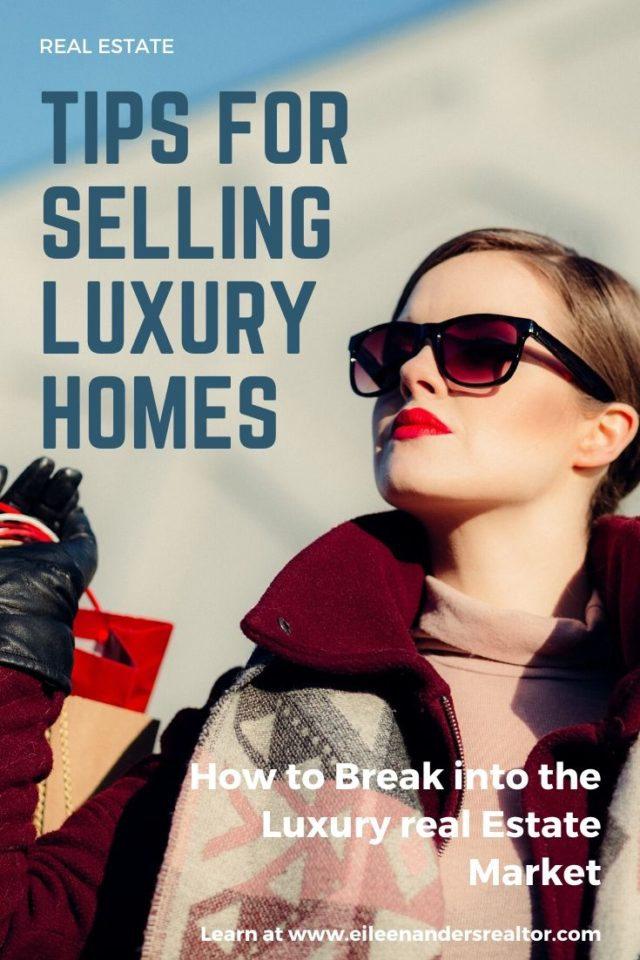 tips for selling luxury homes