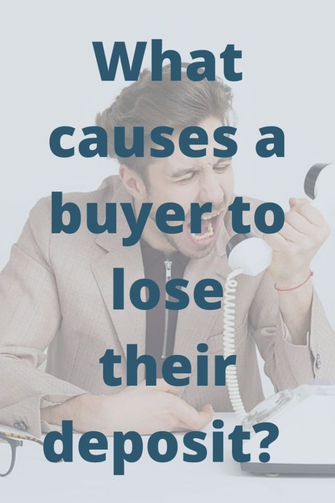 what causes buyer to lose their deposit