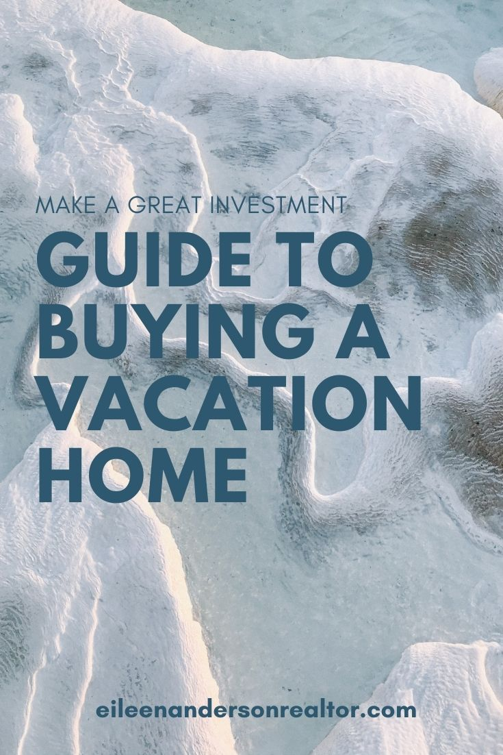 Guide to buy a vacation home